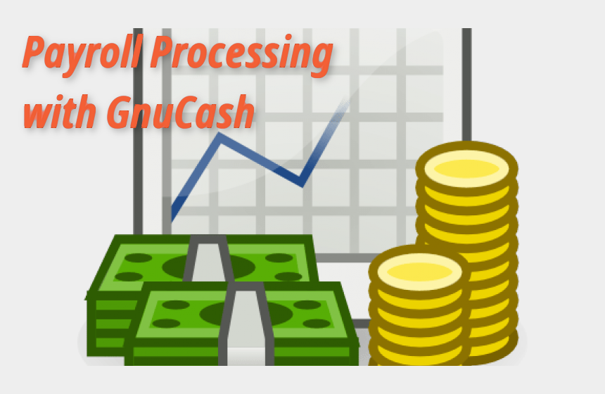 Payroll processing with GnuCash